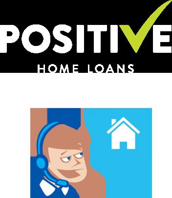 Positive Home Loans